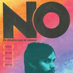 Şili'nin 2013 Oscar Adayı,  Pablo Larrain ' NO'  filmi